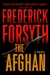 Forsyth, Frederick - Afghan, The (Signed First Edition)
