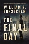 Forstchen, William R. | Final Day, The | Signed First Edition Book