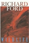 Ford, Richard / Wildlife / Signed First Edition Book