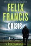 Crisis by Felix Francis | Signed First Edition Book