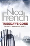 French, Nicci / Tuesday's Gone / Signed First Edition UK Book