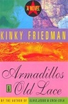 Kinky Friedman Armadillos and Old Lace
