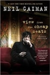 Gaiman, Neil | View from the Cheap Seats | Signed First Edition Book