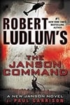 Robert Ludlum's Janson Command, The | Garrison, Paul (aka Scott, Justin) (as Ludlum, Robert) | Signed First Edition Book