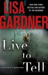 Lisa Gardner Live to Tell book