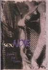 Gatto, Jamie Joy / Sex Noir: Stories Of Sex, Death, And Loss / First Edition Book