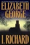 George, Elizabeth / I, Richard / Signed First Edition Book
