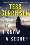 Gerritsen, Tess | I Know a Secret | Signed First Edition Book