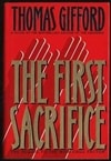 First Sacrifice, The | Gifford, Thomas | Signed First Edition Book