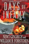 Gingrich, Newt & Forstchen, William R. - Days of Infamy (Double-Signed First Edition)
