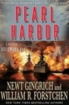 Gingrich, Newt & Forstchen, William R. - Pearl Harbor (Double-Signed First Edition)