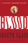 Blood | Glass, Joseph | First Edition Book