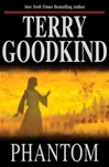 Goodkind, Terry - Phantom (Signed First Edition)