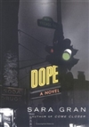 Gran, Sara - Dope (Signed First Edition)