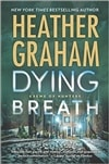 Graham, Heather | Dying Breath | Signed First Edition Book