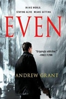 Grant, Andrew - Even (Signed First Edition)