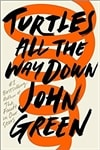 Green, John | Turtles All the Way Down | Signed First Edition Book