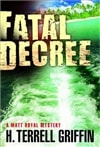 Griffin, Terrell - Fatal Decree (Signed, 1st)