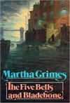 The Five Bells and Bladebone by Martha Grimes (Signed First Edition)