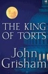 King of Torts, The | Grisham, John | Signed First Edition Book