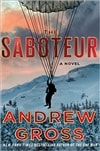 Gross, Andrew | Saboteur, The | Signed First Edition Book