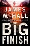 The Big Finish by James W. Hall (Signed First Edition)