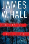 Hall, James W. - Forests of the Night (Signed, 1st)