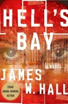 Hall, James W. - Hell's Bay (Signed First Edition)