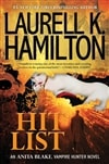 Hamilton, Laurell K. / Hit List / First Edition Book