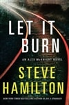 Hamilton, Steve - Let It Burn (Signed, 1st)