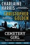 Harris, Charlaine & Golden, Christopher | Cemetery Girl | Double Signed First Edition Book