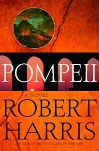 Harris, Robert - Pompeii (Signed 1st)