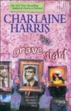 Harris, Charlaine - Grave Sight (Signed First Edition)