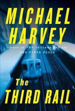 The Third Rail by Michael Harvey