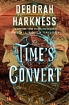 Harkness, Deborah | Time's Convert | Signed First Edition Copy
