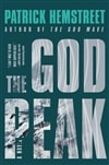 Hemstreet, Patrick | God Peak, The | Signed First Edition Book