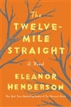 Henderson, Eleanor | Twelve-Mile Straight, The | Signed First Edition Book