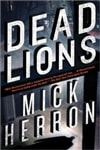 Herron, Mick - Dead Lions (Signed, 1st)