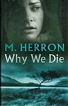 Herron, Mick / Why We Die / Signed First Edition Book