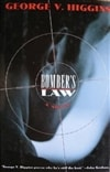 Bomber's Law | Higgins, George | First Edition Book