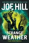 Hill, Joe | Strange Weather | Signed First Edition Book