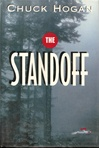 The Standoff by Chuck Hogan