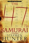Signed Edition of The 47th Samurai by Stephen Hunter
