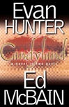 Hunter, Evan and McBain, Ed - Candyland (Signed First Edition)