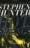 Signed Edition of Hot Springs by Stephen Hunter