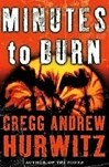 Hurwitz, Gregg - Minutes to Burn (Signed First Edition)