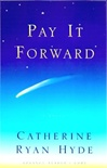 Pay it Forward | Hyde, Catherine Ryan | Signed First Edition Book