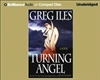 Iles, Greg / Turning Angel/ Book On Cd