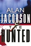 Jacobson, Alan - Hunted, The (Signed First Edition)