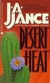 Jance, J.a. / Desert Heat / Signed 1st Edition Mass Market Paperback Book